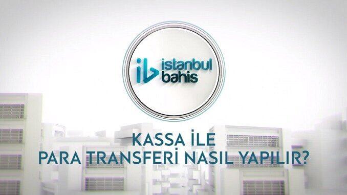 İstanbulBahis Kassa İle Yatırım